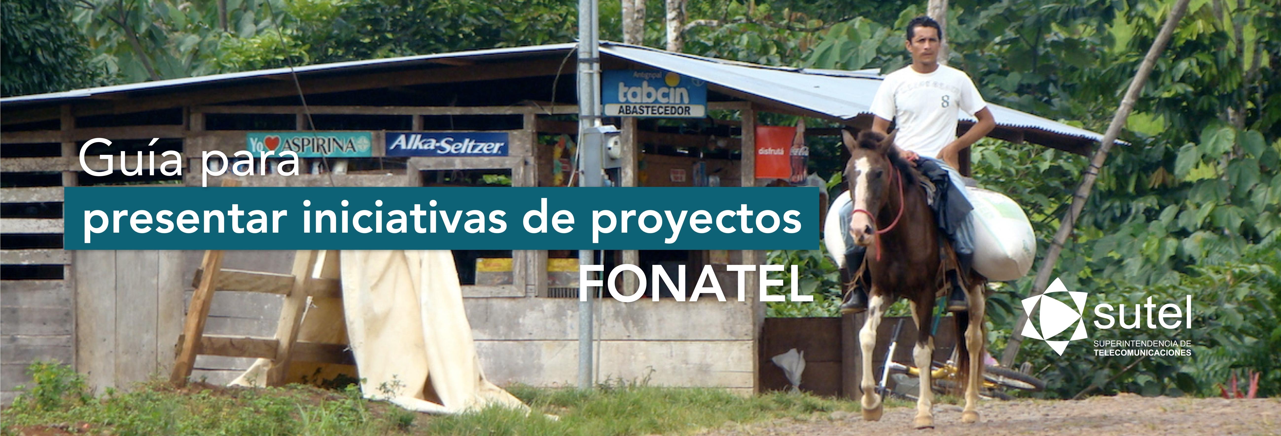 Banner guía para presentar iniciativas a FONATEL
