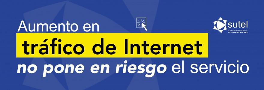 Aumento en tráfico de Internet no ponen en riesgo el servicio