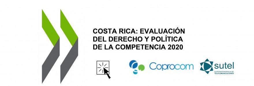 """Banner Informe OCDE  """"Evaluación del Derecho y de la Política de Competencia de Costa Rica"""""""