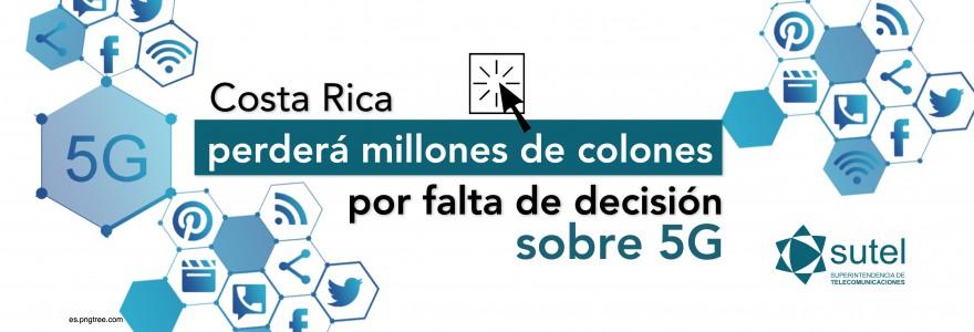 Banner Costa Rica perdería ¢704 mil millones por falta de decisión para implementar redes 5G